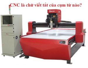 CNC viết tắt của cụm từ nào? Ứng dụng máy CNC trong vách ngăn